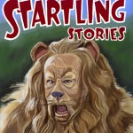 Wizard of Oz Startling Stories: The Cowardly Lion