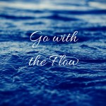 go-with-the-flow-740x740